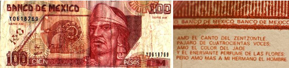 Billete de 100 pesos mejicanos, y poema oculto (en el lateral derecho) atribuido a Nezahualcóyotl.